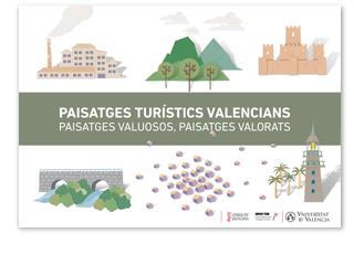 Paisajes Turísticos Valencianos: paisajes valiosos, paisajes valorados